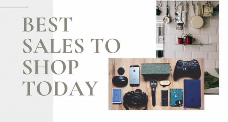Best Sales To Shop Today